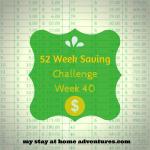 52 Week Saving Challenge Week 40