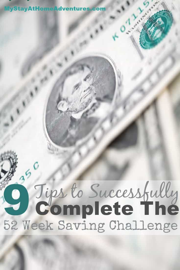 Are you ready to start the 52 Week Saving Challenge? Here are 9 Tips to Successfully Complete The 52 Week Saving Challenge.