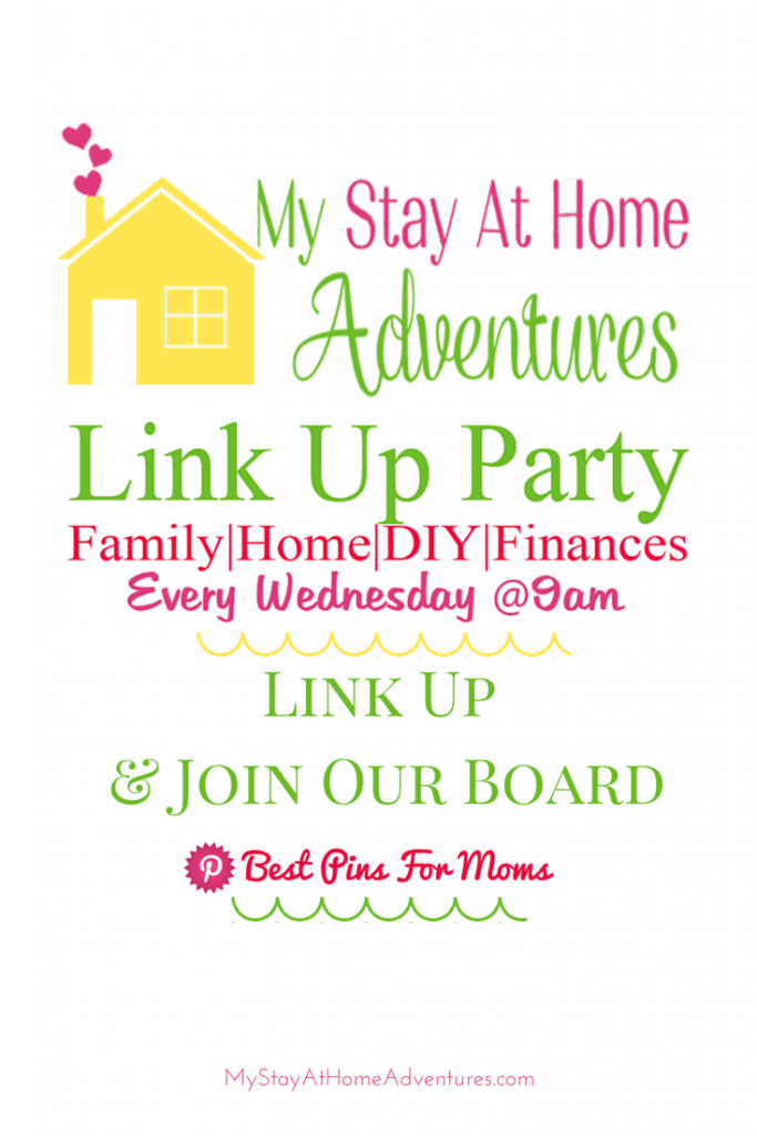 Link up Party Wednesday - Looking for a fun link up party to link your hottest post? Check out this My Stay At Home Adventures Weekly Link Up Party!