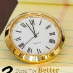 3 Steps For Better Time Management