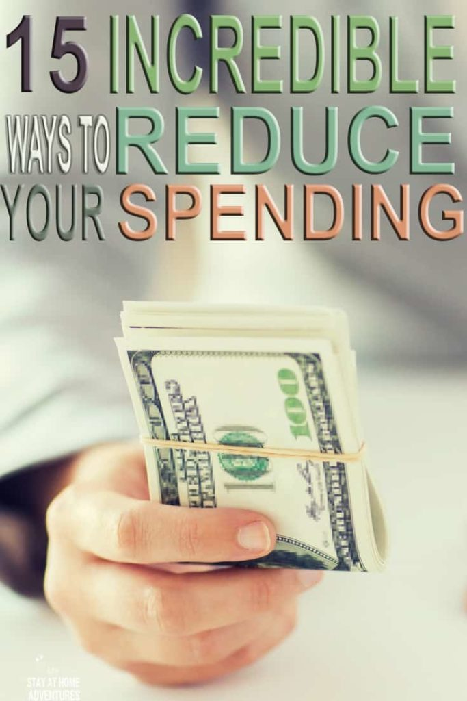 You need to reduce your spending and you need to start today! Here 15 ways to help you reduce your spending and start getting control of your finances.