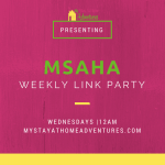 MSAHA Link Up Party Week 29