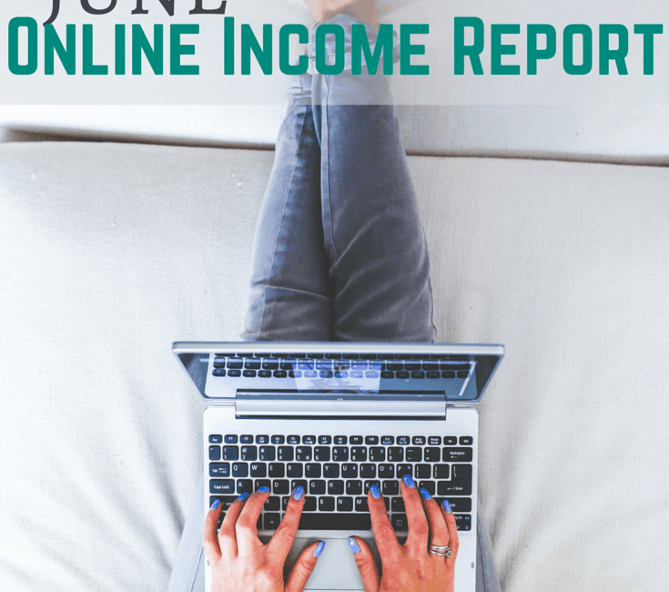 June Online Income Report & July Goals