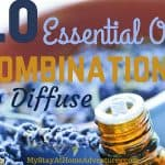 10 Essential Oil Combinations to Diffuse