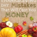 Thanksgiving Day Mistakes That Will Cost You Money