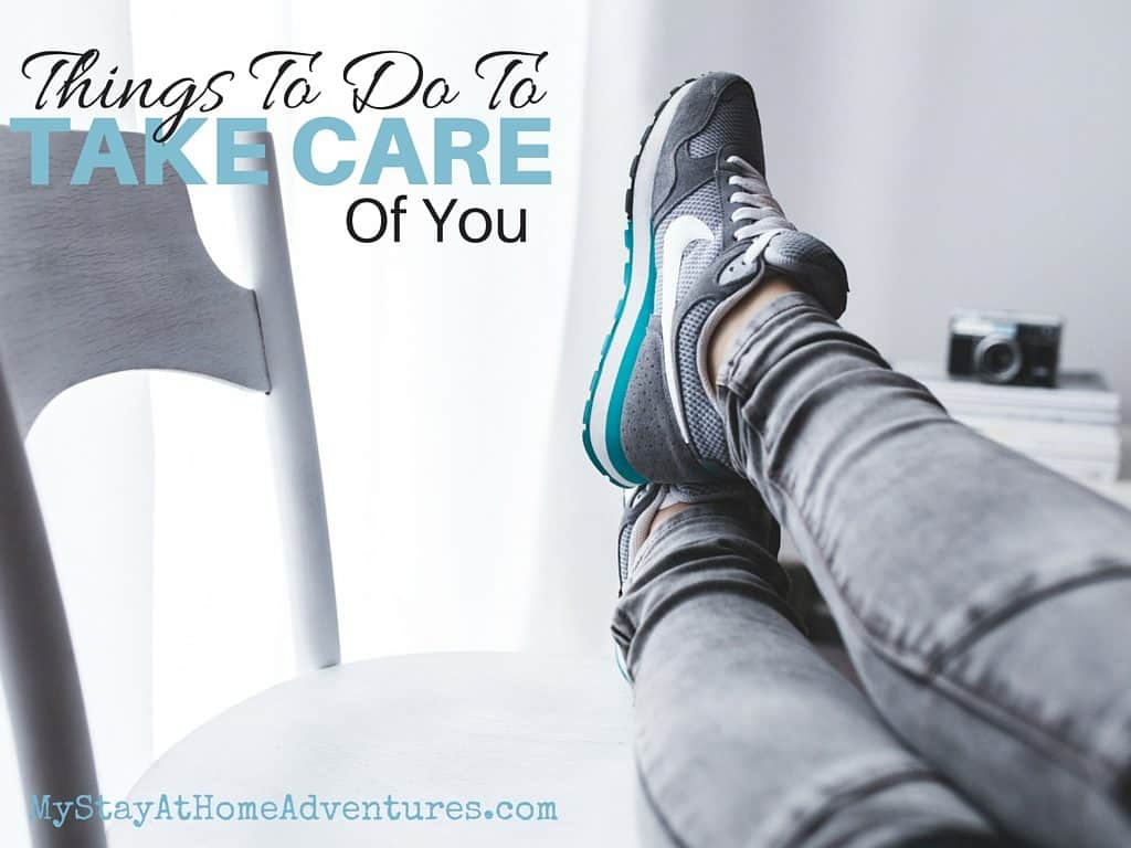 Things To Do To Take Care Of You(1)