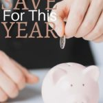 What to Save For This Year