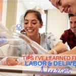Tips I've learned from Labor and Delivery Nurses #ThankYouNurses
