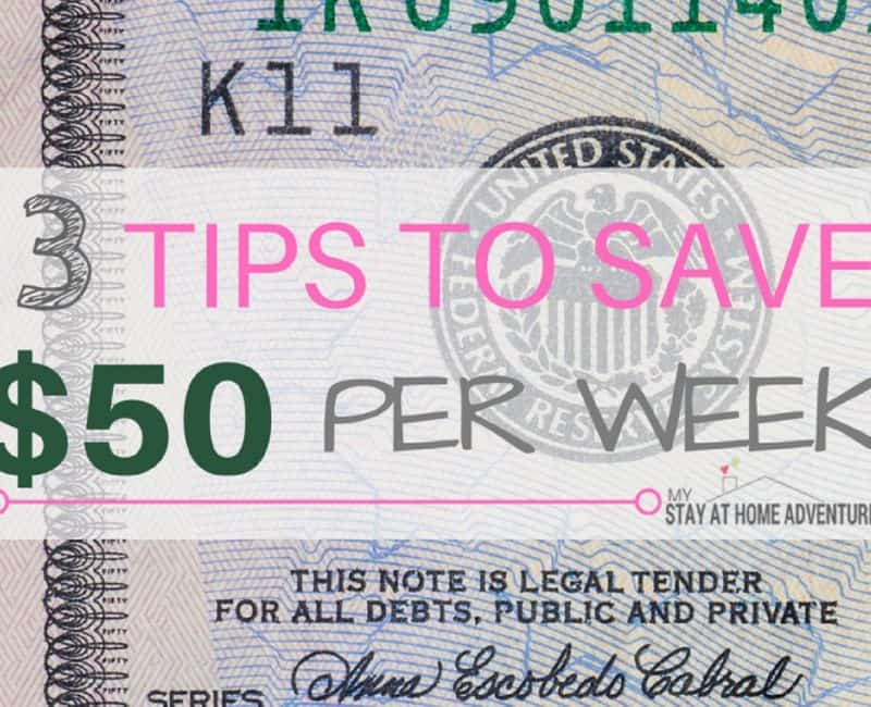 3 Tips to Save $50 Per Week