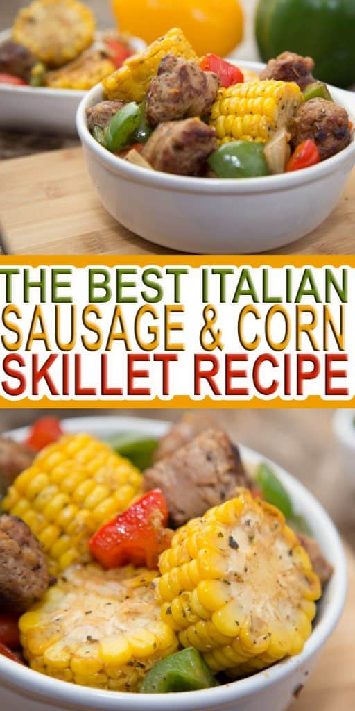 This amazing Italian Sausage and Corn skillet recipe that is full of fresh flavor. Learn how you can make this quick, easy, and affordable corn recipe today. #SunshineSweetCorn #IC ad