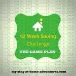 52 Week Saving Challenge – The Game Plan