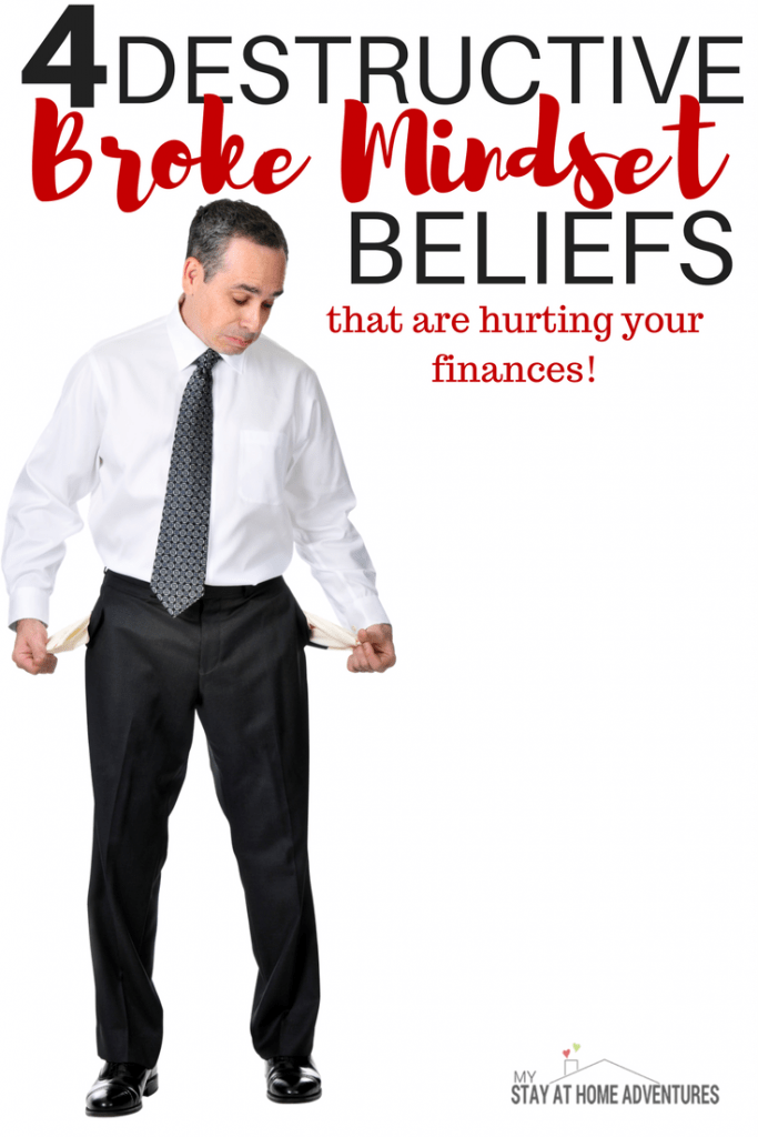 Beating the broke mindset - Being broke is not just about money or how much you have is a mindset. Learn 4 Broke Mindset beliefs and how to beat them.