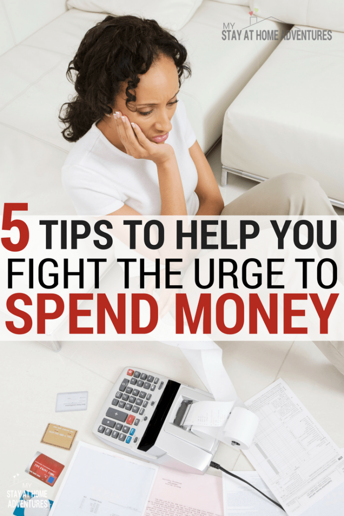 How do I stop the urge to spend money? How do I reduce my overspending? We have 5 tips to help you reduce the urge to spend money that you can start today.