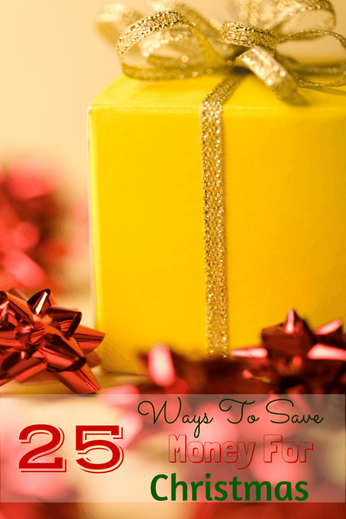 25 Ways To Save Money For Christmas