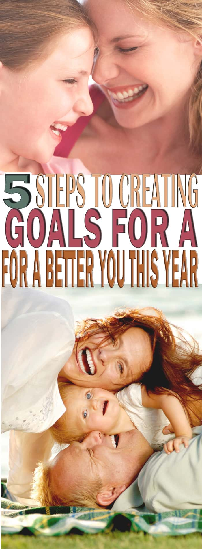 What are you doing this year to better yourself? What are your goals? Here are some steps to creating goals for a better you this year that will work!