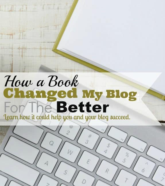 Blogging Book That Changed My Blog For The Better