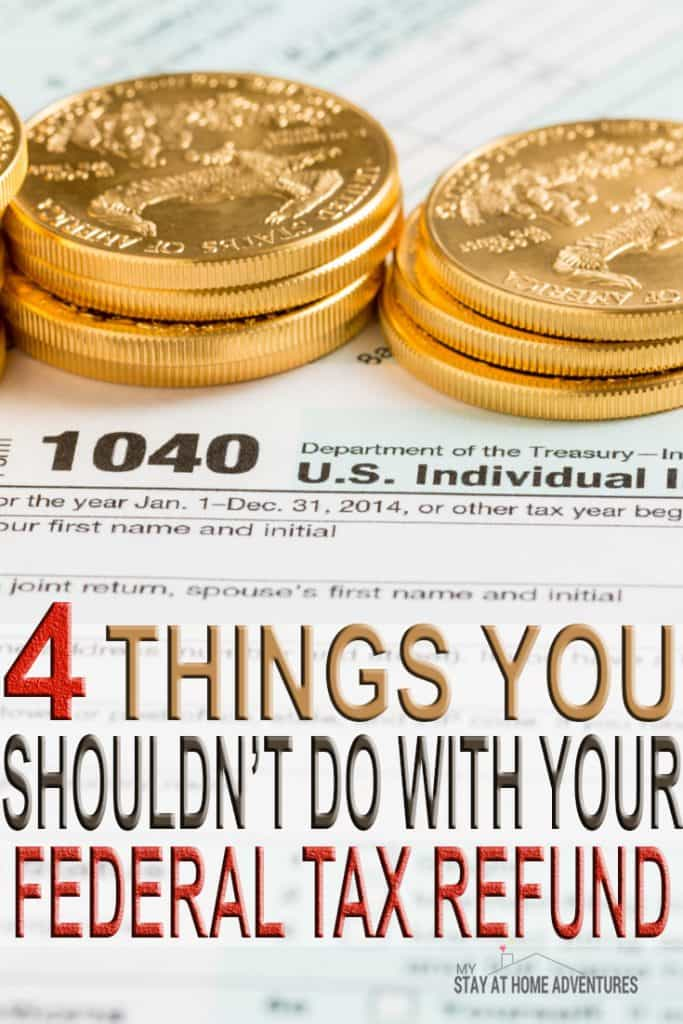 Federal tax refund season is here! If you are getting a nice chunk of federal tax refund and to help you control it we have 4 things you shouldn't do with your tax refund. Please read before starting your taxes this year and avoid wasting money today!