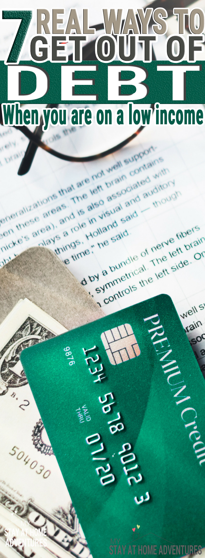 Having a low income and debt its rough. Learn 7 ways to get out of debt on a low income and create good financial habits in the process. Getting out of debt regardless of income is possible all you need to do is follow this steps.