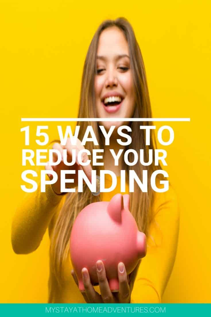 You need to reduce your spending and you need to start today! Here 15 ways to help you reduce your spending and start getting control of your finances. via @mystayathome