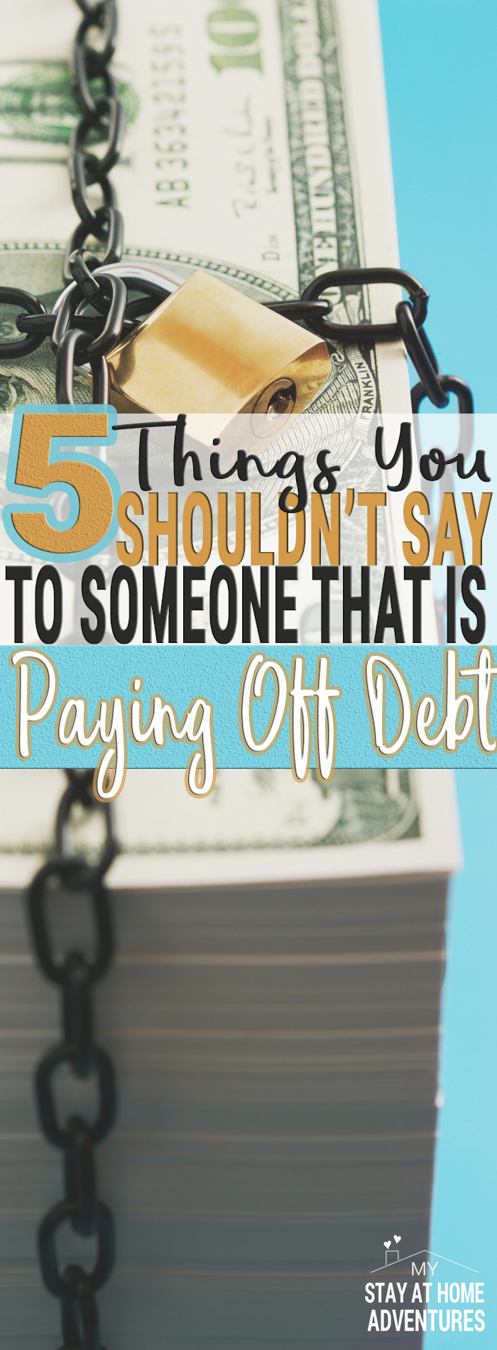 Paying off debt its hard and a long journey that requires support. It becomes much difficult when paying off debt comes with negative support from others.