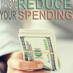 15 Ways to Reduce Your Spending Today