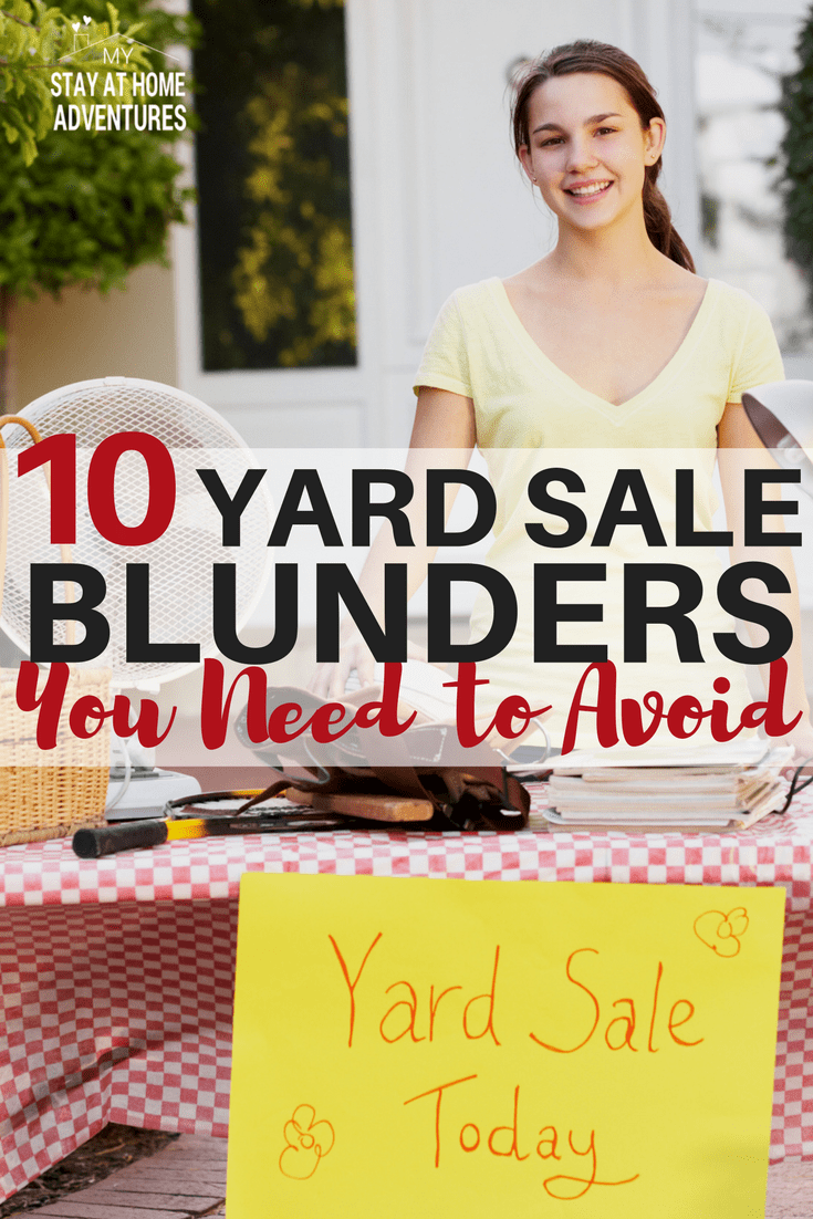 Hosting a yard sale or garage sale? Learn 10 yard sale mistakes many people do and they don't even know it and see your profit rise. #yardsale #tips #makemoney #makeextracash #howto via @mystayathome