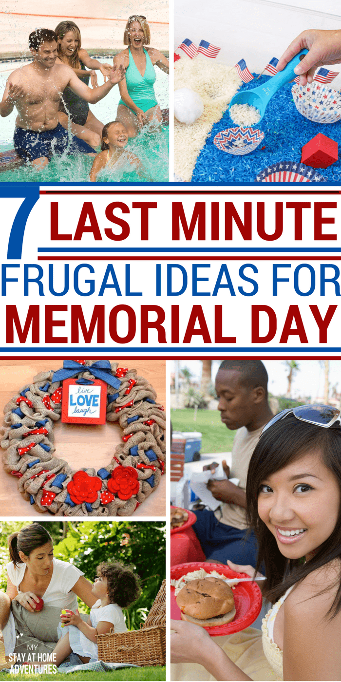 Looking for some last-minute frugal ideas to help you celebrate Memorial Day weekend? Here are seven great ideas! #memorialday #memorialdayweekend #frugalideas via @mystayathome