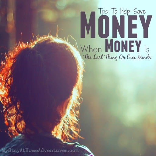 Tips To Help Save Money When Money Is The Last Thing On Our Minds - Even during tough times here are some tips to help save money when money is the last thing on your mind.