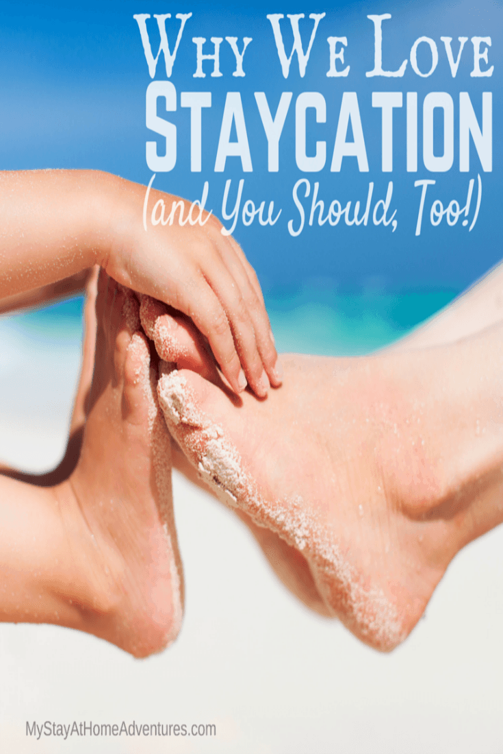 Vacation or Staycation? Learn the benefits of enjoying a family staycation that will have your family and your wallet thanking you. #savemoney #summer #summertips #staycation #moneysavingmoneytips via @mystayathome