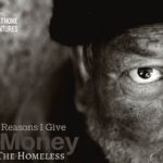 5 Reasons I Give Money To The Homeless