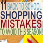 11 Back To School Shopping Mistakes To Avoid