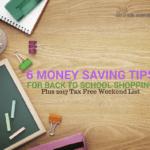 6 Money Saving Tips For Back To School Shopping Season