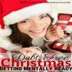 Christmas In July: Getting Mentally Ready For A Debt Free Christmas