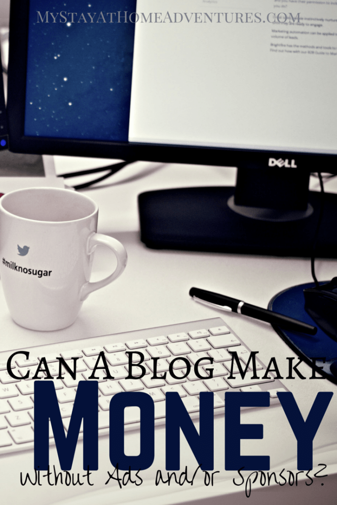 Can A Blog Make Money Without Ads and Sponsors? Many of us bloggers ask ourselves this question. Over and over again. Learn the answer here.