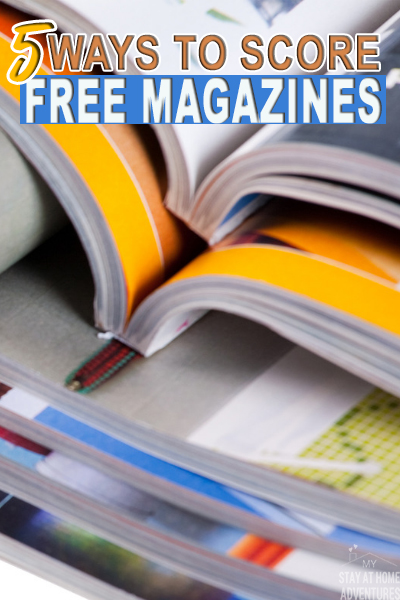 Learn how to score free magazines by mail in 2019 with these five ways and save your money. Finding free magazines with no string attached is possible. #free #freebies #magazines #savemoney #moneysavingtips via @mystayathome