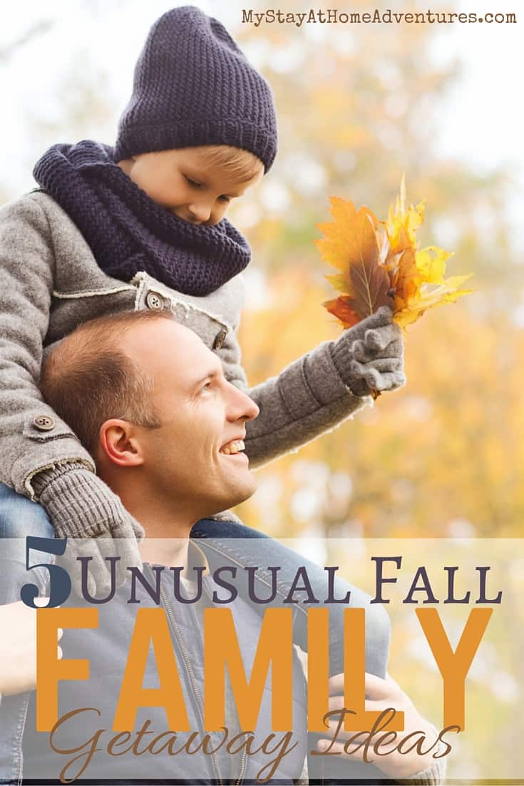 Fall doesn't mean the end of traveling or getaways for the family. Learn five unusual fall family getaway ideas to try this season. via @mystayathome