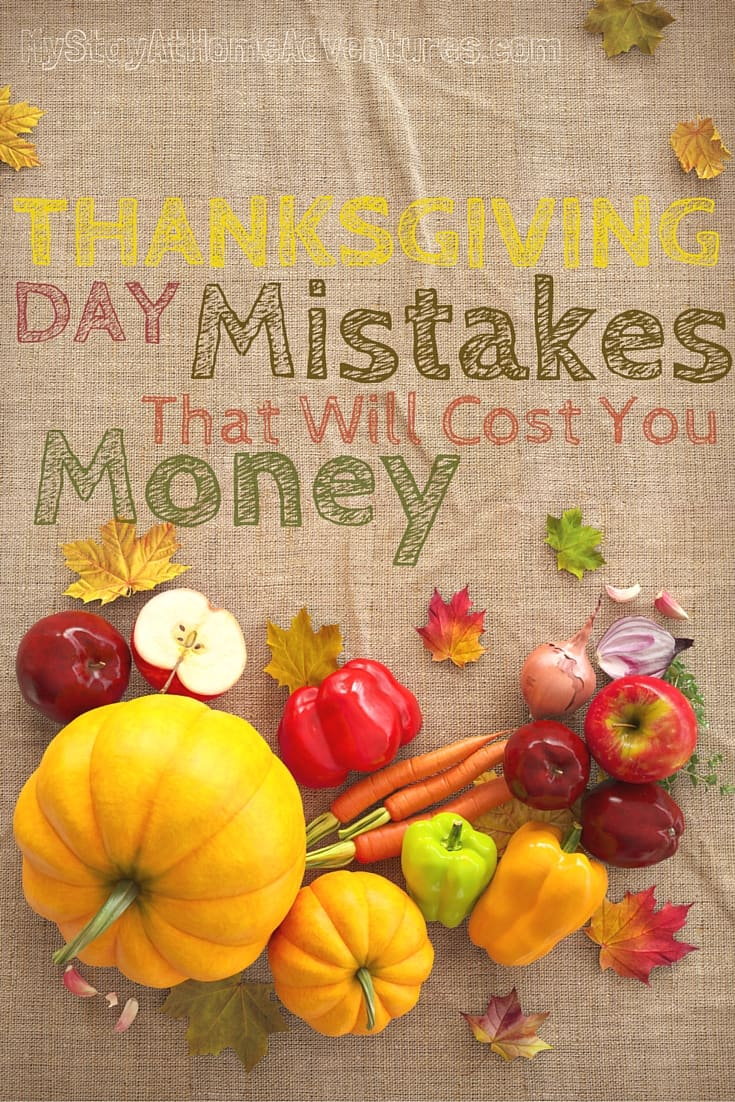 Want to simple enjoy your Thanksgiving without having to stress over finances. Avoid these Thanksgiving Day Mistakes that will cost you money and enjoy your Thanksgiving Day.