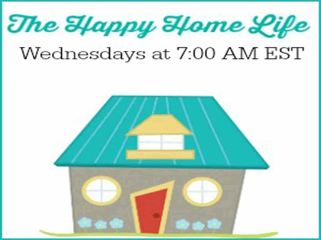 The Happy Home Life Linky Party Week #11