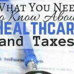 What You Need to Know About Healthcare and Taxes