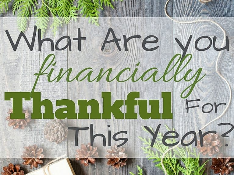 What Are you financially Thankful For This Year?