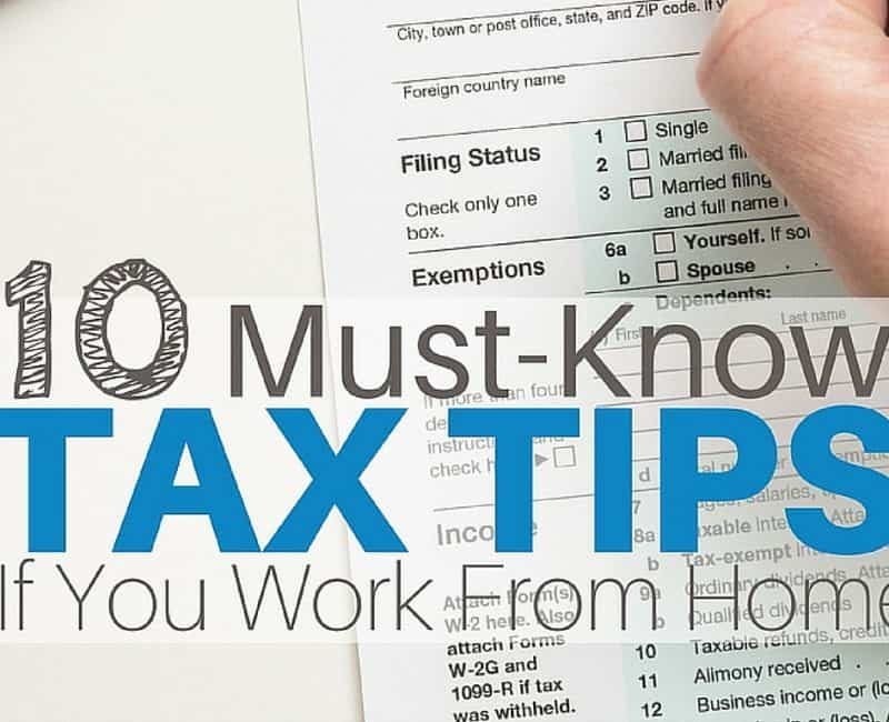 10 Must-Know Tax Tips If You Work From Home