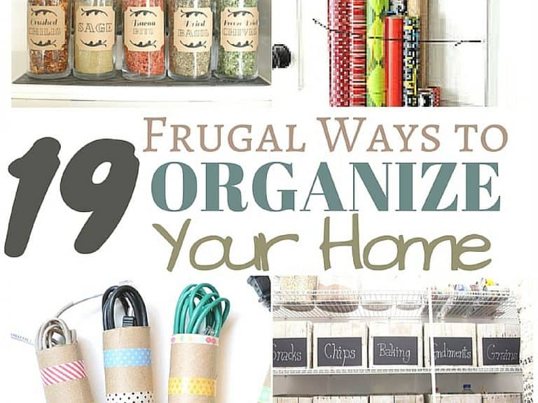19 Frugal Ways to Organize Your Home