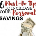 6 Must-Do Tips to Increase Your Personal Savings