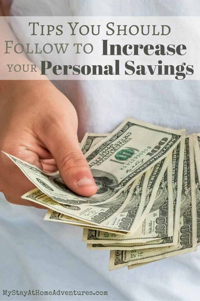 Here are 6 very helpful tips you should follow to help you increase your personal savings.