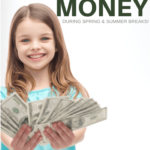 10 Fun Ways Kids Can Make Money This Spring Break
