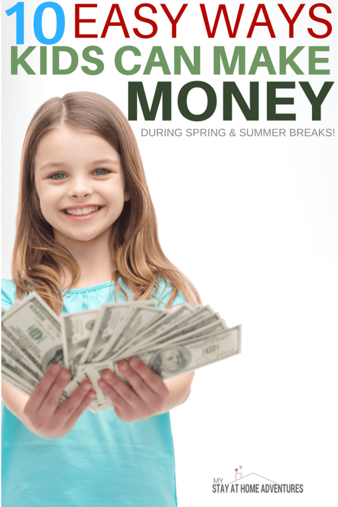 10 Fun Ways Kids Can Make Money This Spring Break * My Stay At ...