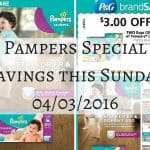 Pampers Special Savings this Sunday 04/03/2016