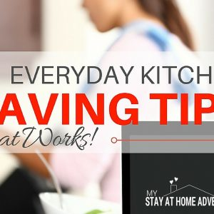 8 Simple Everyday Kitchen Saving Tips That Works!