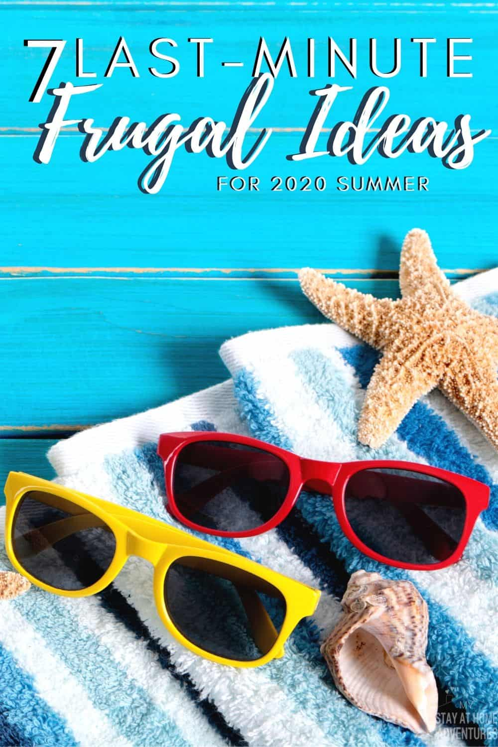 2020 summer is here and different from previous years. Here are seven last-minute frugal ideas for summer that your family is going to enjoy. via @mystayathome