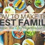 How to Make the Best Family Reunion Unforgettable